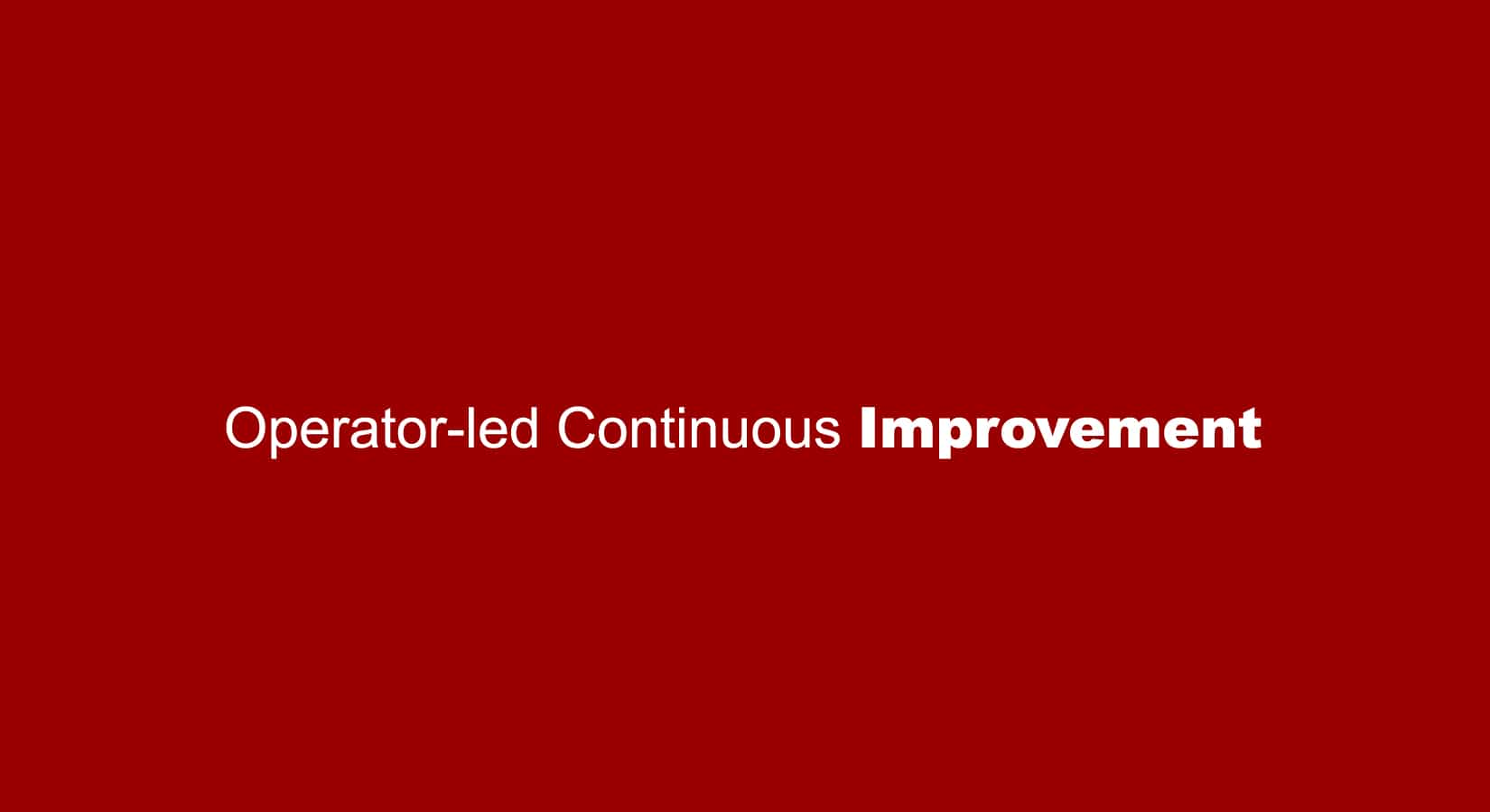 Impruver Operator-led Continuous Improvement