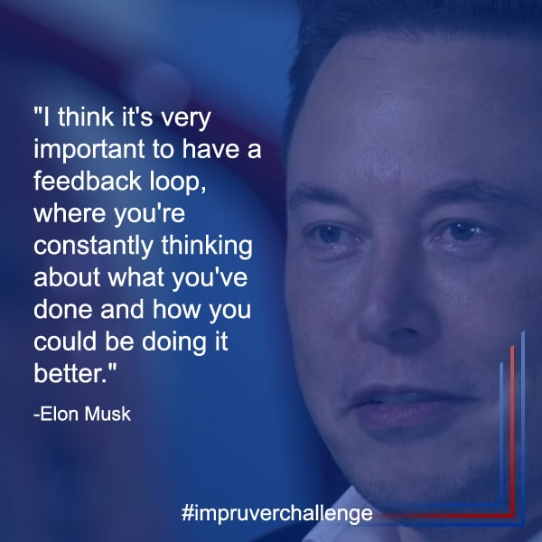 Impruver - Elon Musk - Feedback Loop - Continuous Improvement Manager